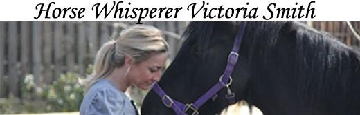 Victoria Smith Horse Whisperer